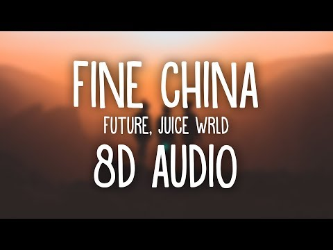 Future, Juice WRLD  Fine China 8D AUDIO 🎧