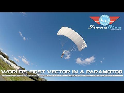 World First Paramotor + Vector + FPV
