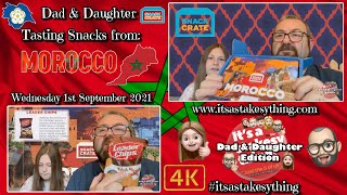 Snacks from Morocco   Snack Crate   Dad \u0026 Daughter   Taste Test   Unboxing   4K   #itsastakesything