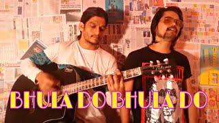 BHULA DO BHULA DO COVER ON GUITER BY GULZAR KHAN