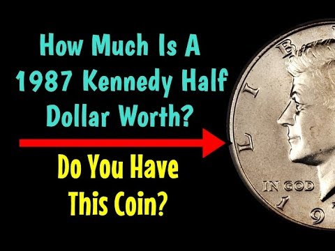How Much Is A 1987 Kennedy Half Dollar Worth? - Do You Have This Coin?