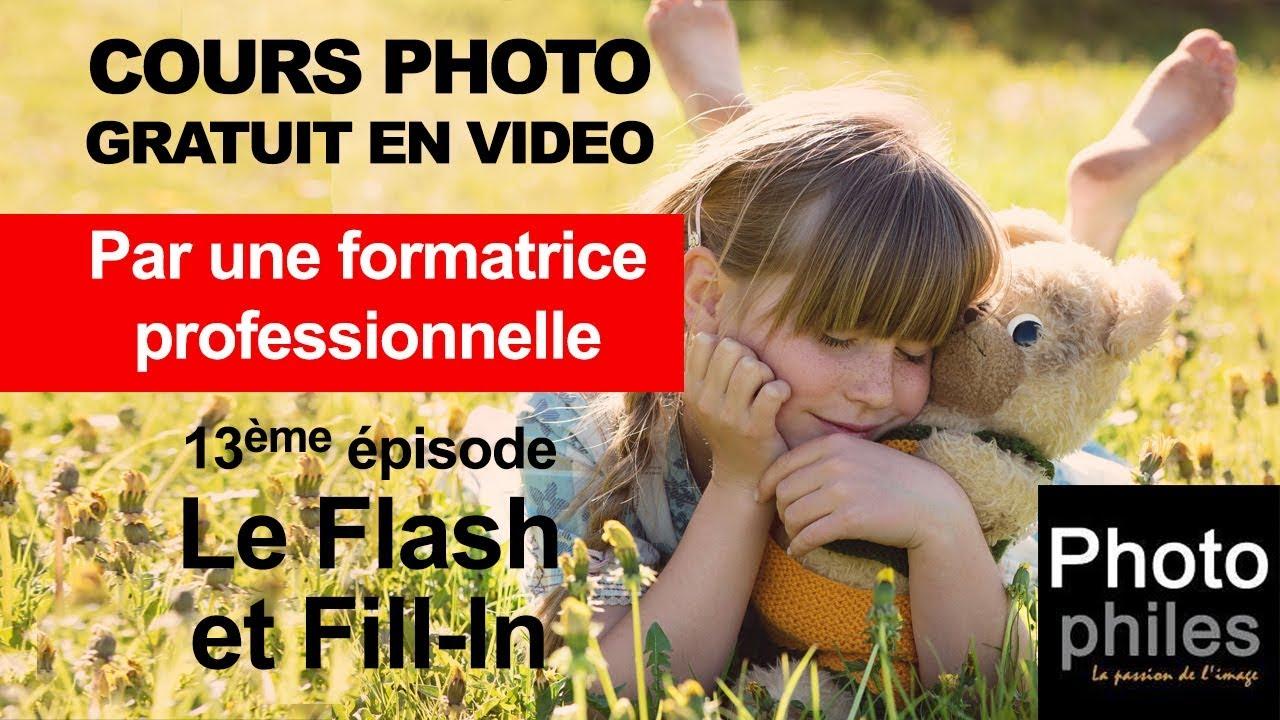 N°13 Cours sur la PHOTOGRAPHIE. L'éclairage : le flash, technique du fill-in