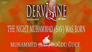 Dervişane 1 Enstrümental - Muhammed Doğduğu Gece (The Night Muhammad is Born - Instrumental)