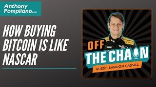 Landon Cassill, Professional NASCAR Driver: How Buying Bitcoin Is Like NASCAR