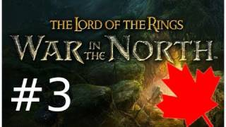 The Lord of the Rings: War in the North with LazyCanuckk Part 3 - Birds Can Talk