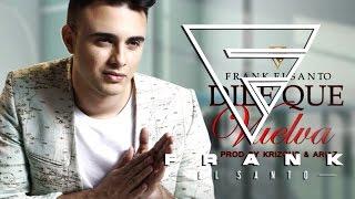 Frank El Santo - Dile Que Vuelva [Audio] @FRANKELSANTO