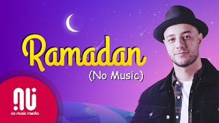 Gambar cover Ramadan (English) - Official NO MUSIC Version 2020 | Maher Zain (Lyrics)