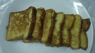 Egg Bread Toast / Easy French Toast / Eggy Bread Recipe