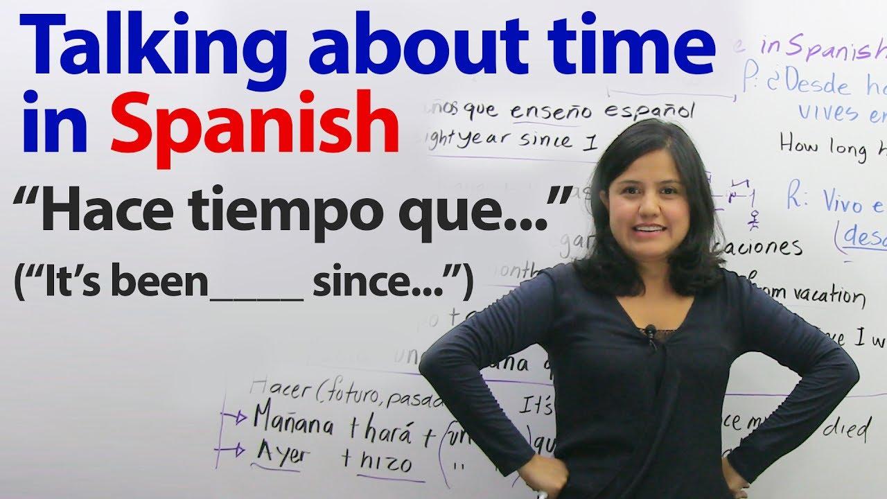 How Say How Long Spanish