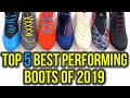 TOP 5 BEST PERFORMING FOOTBALL BOOTS OF 2019