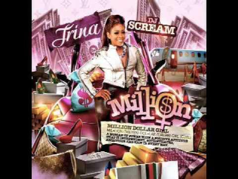 2. That's My Attitude - Trina - Million Dollar Girl Mixtape