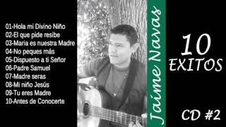 Jaime Navas -10 Exitos del album #2