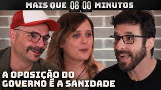 Meteoro Brasil: No país de Bolsonaro, ou é oposição ou é louco | Mais que 8 Minutos