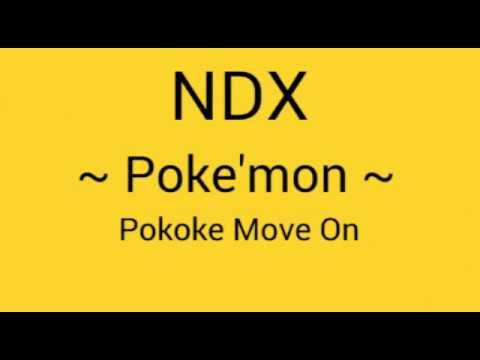pokemon -pokoke move on ndx lagu terbaru 2017