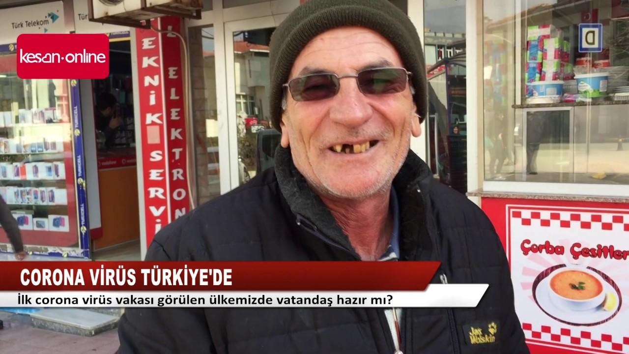 Corona virüs Türkiye'de, peki Keşanlılar ne diyor?