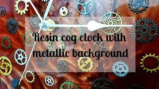 139 - Who says clocks should be round?  Resin cog clock
