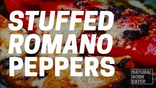 The Best Stuffed Peppers Recipe 2017 | Natural Born Eater