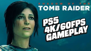 16 Minutes Of Shadow Of The Tomb Raider PS5 Enhanced Gameplay (4K/60FPS)