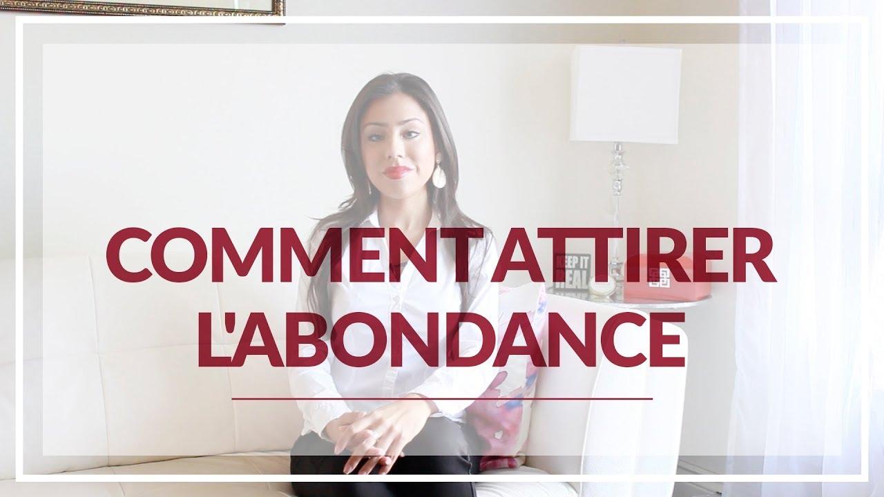 Comment Attirer L Abondance comment attirer l'abondance - youtube