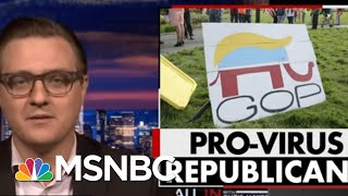 Chris Hayes: GOP Is Becoming A Pro-Virus Party Before Our Eyes | All In | MSNBC
