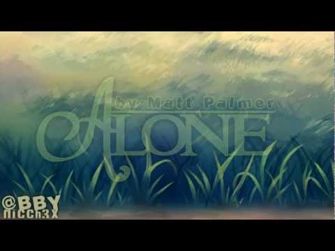 Matt Palmer - Alone
