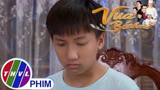 image Hé lộ tập 7 Vua Bánh Mì - Hành trình của một đứa con riêng về nhận lại cha chẳng hề dễ dàng