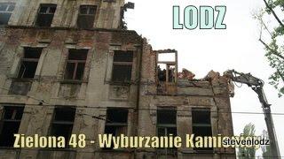 Demolition ☆ Wyburzanie kamienicy ☆ Łódź ul. Zielona 48