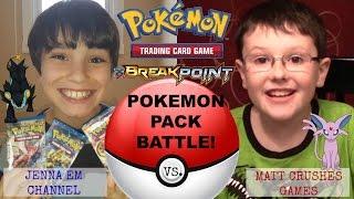 Jenna Em Channel VS Matt Crushes Games! Pokemon BREAKpoint Pack Battle!