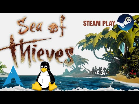 Sea of Thieves - Linux - Steam Play | Co-op Gameplay