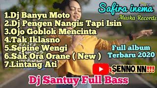 Download lagu DJ  SAFIRA INEMA FULL ALBUM TERBARU 2020 ll DJ BANYU MOTO DJ SANTUY **RASANYA AKU SEDANG MELAYANG**