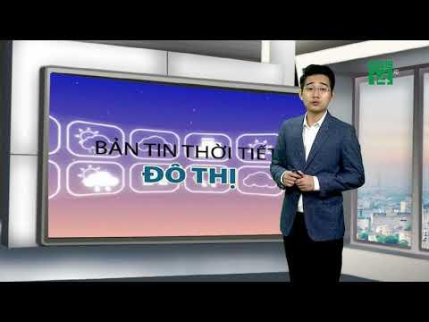 Thời tiết các thành phố lớn 22/06/2019: Hà Nội và Hải Phòng nắng ban ngày, nhiệt độ 27-38 độ | VTC14