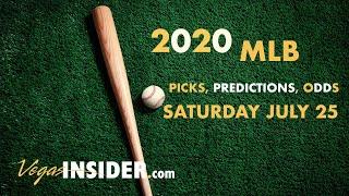 2020 MLB Predictions: Saturday July 25 Picks and Odds