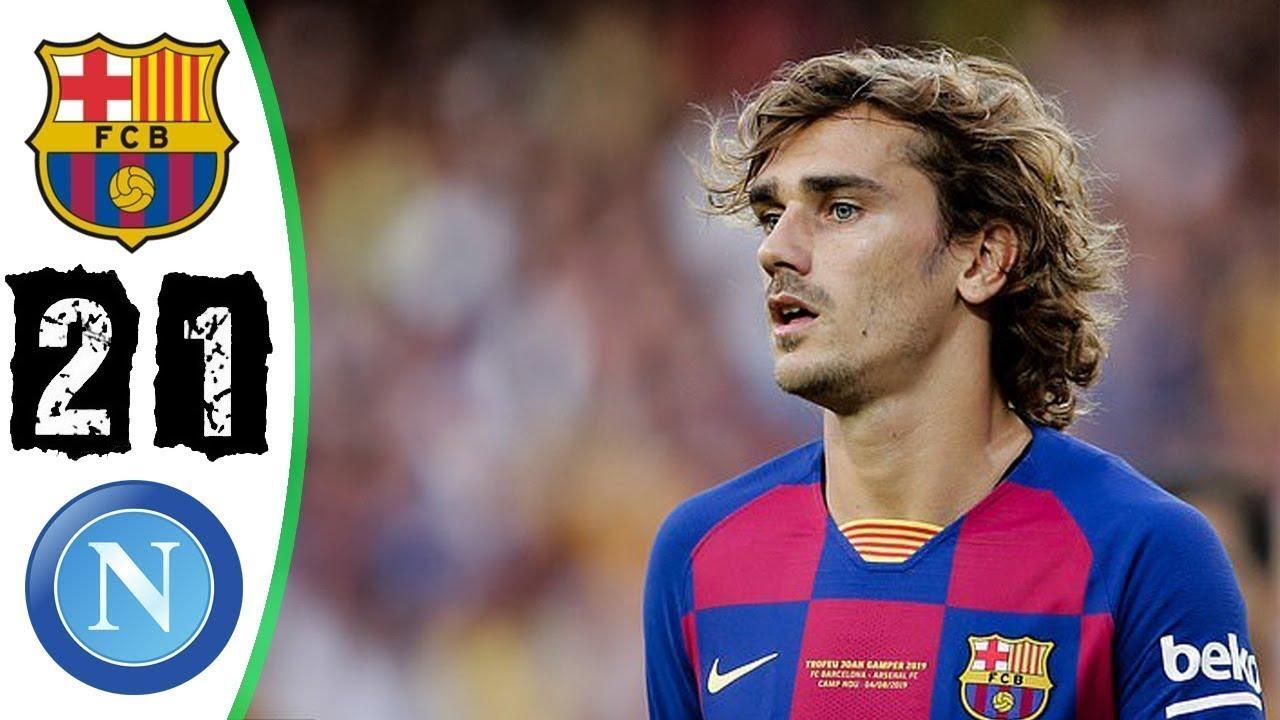 Barcelona vs Napoli 2 1 Highlights & Goals  07 08 2019   YouTube