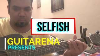 Selfish / Race 3 / Atif Aslam / Guitar Chords / Guitarena Music