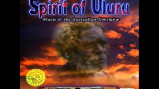 Spirit of Uluru: Australian Aboriginal Music