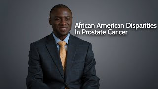 African American Disparities In Prostate Cancer