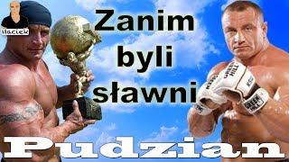 Mariusz Pudzianowski   Zanim byli sławni 2017 Video