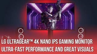 LG UltraGear 4K Nano IPS Gaming Monitor: Ultra-Fast Performance and Great Visuals