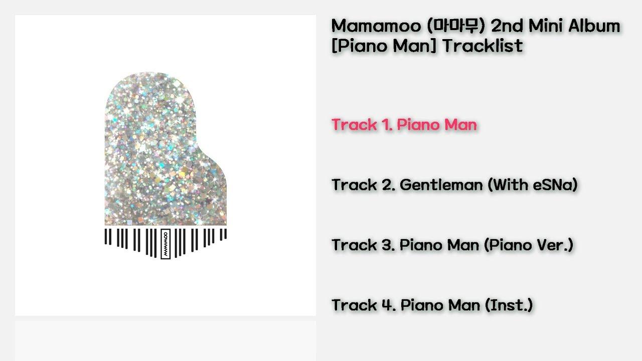[전곡 듣기/Full Album] Mamamoo(마마무) 2nd Mini Album [Piano Man]