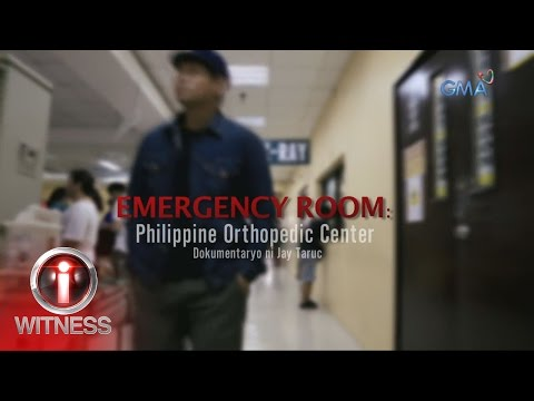 I-Witness: 'Emergency Room: Philippine Orthopedic Center,' dokumentaryo ni Jay Taruc (full episode)