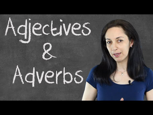 Common Mistakes with Adjectives & Adverbs