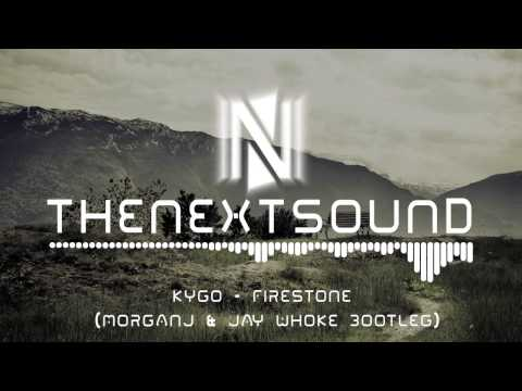 Kygo - Firestone MorganJ & Jay Whoke Bootleg // FREE DOWNLOAD