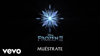 "Gisela, Isabel Valls - Muéstrate (De ""Frozen 2""/Lyric Video)"
