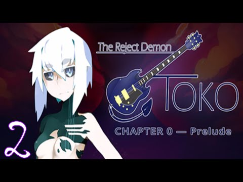 #2 - The Reject Demon: Toko Chapter 0 — Prelude - Visual Novel - PC HD  