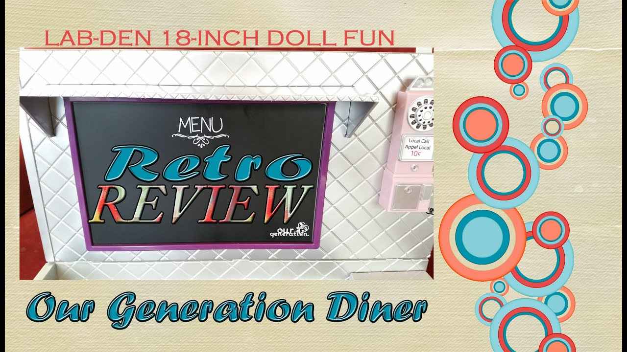 Our Generation Diner Review for 18-inch Dolls