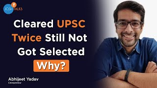 Ask Yourself This One Question Before Deciding To Appear For UPSC |  @Abhijeet Y | Josh Talks