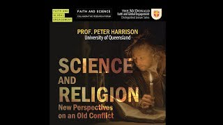 Science and Religion: New Perspective on an Old Conflict