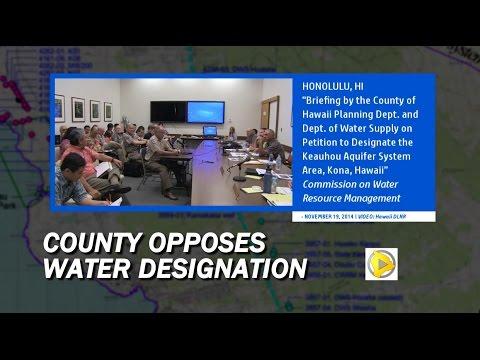 Hawaii County Testifies Against Keauhou Aquifer Management Designation (Nov. 19)