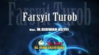 M Ridlwan Ashfie  Farsyit Turob Berselimut