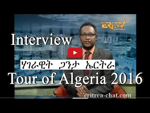 Eritrean Sport Phone Interview Samson Selomon   Tour of Algeria 2016 - Eritrea TV